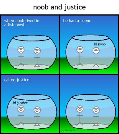 noob and justice